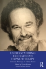 Understanding Ericksonian Hypnotherapy : Selected Writings of Sidney Rosen - eBook