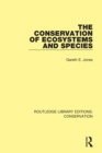 The Conservation of Ecosystems and Species - eBook