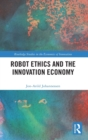 Robot Ethics and the Innovation Economy - Book