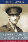 The War Poems of Siegfried Sassoon (Esprios Classics) - Book