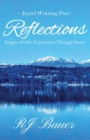 Reflections : Images of Life's Experiences Through Poetry - Book