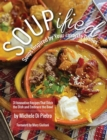 SOUPified : Soups Inspired by Your Favorite Dishes - Book