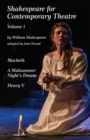 Shakespeare for Contemporary Theatre : Vol. 1 - Macbeth, A Midsummer Night's Dream, Henry V - Book