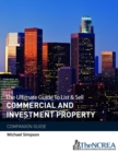 The Ultimate Guide to List & Sell Commercial Investment Property : The Companion Guide - Book