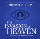 The Invasion of Heaven - eAudiobook