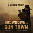 Showdown in Gun Town - eAudiobook