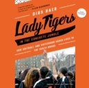 Lady Tigers in the Concrete Jungle - eAudiobook