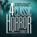 Four Classic Horror Stories - eAudiobook