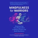 Mindfulness for Warriors - eAudiobook