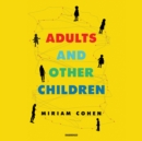Adults and Other Children - eAudiobook