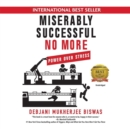 Miserably Successful No More - eAudiobook
