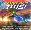 Contact This!: A First Contact Anthology - eAudiobook