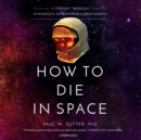 How to Die in Space - eAudiobook