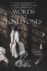 Words to Loved Ones : Series - Meet Messiah: A Simple Man's Commentary on John Part 3, Chapters 13-17 - Book