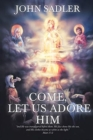 Come, Let Us Adore Him - Book
