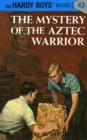 Hardy Boys 43: The Mystery of the Aztec Warrior - eBook