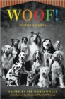 Woof! : Writers on Dogs - eBook