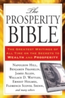 The Prosperity Bible : The Greatest Writings of All Time on the Secrets to  Wealth and Prosperity - eBook