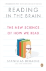 Reading in the Brain : The New Science of How We Read - eBook