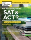 Are You Ready for the SAT and ACT?, 2nd Edition : Building Critical Reading Skills for Rising High School Students - Book