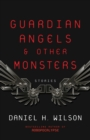 Guardian Angels and Other Monsters - Book