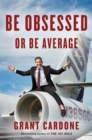 Be Obsessed or Be Average - eBook