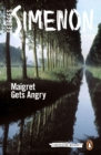 Maigret Gets Angry - eBook