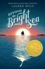Beyond the Bright Sea - eBook
