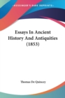 Essays In Ancient History And Antiquities (1853) - Book