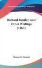 Richard Bentley And Other Writings (1863) - Book