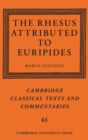 The Rhesus Attributed to Euripides - Book