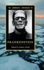 Cambridge Companions to Literature : The Cambridge Companion to Frankenstein - Book