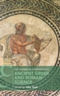 The Cambridge Companion to Ancient Greek and Roman Science - Book