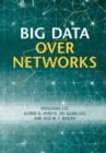 Big Data Over Networks - Book