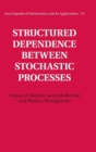 Structured Dependence between Stochastic Processes - Book