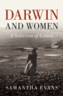 Darwin and Women : A Selection of Letters - Book