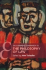 The Cambridge Companion to the Philosophy of Law - Book