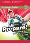 Cambridge English Prepare! : Cambridge English Prepare! Level 5 Student's Book and Online Workbook - Book