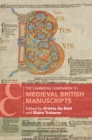 The Cambridge Companion to Medieval British Manuscripts - Book