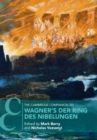The Cambridge Companion to Wagner's Der Ring des Nibelungen - Book