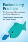 Exclusionary Practices : The Economics of Monopolisation and Abuse of Dominance - Book