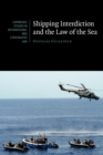 Shipping Interdiction and the Law of the Sea - Book
