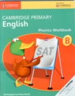 Cambridge Primary English Phonics Workbook B - Book