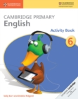 Cambridge Primary English Activity Book 6 - Book