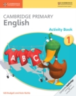 Cambridge Primary English Activity Book 1 - Book