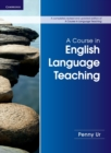 A Course in English Language Teaching - Book