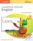 Cambridge Primary English Activity Book 2 - Book