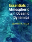Essentials of Atmospheric and Oceanic Dynamics - Book