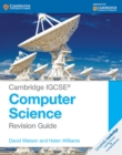 Cambridge IGCSE (R) Computer Science Revision Guide - Book