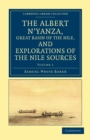The Albert N'yanza, Great Basin of the Nile, and Explorations of the Nile Sources - Book